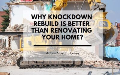 Why knockdown rebuild is better than renovating your home?